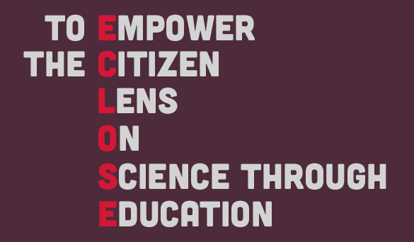 To Empower the Citizen Lens on Science through Education